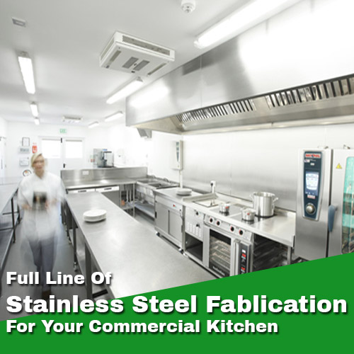 Commercial Kitchen Stainless Steel Fabrication in Vancouver and Canada