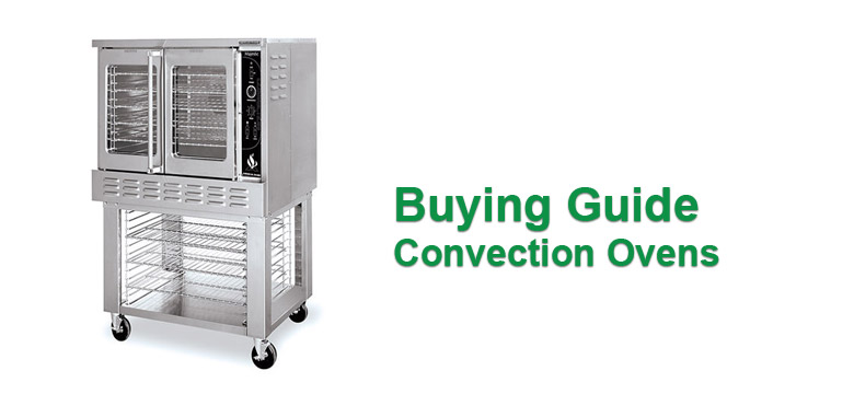 Buying-Guide-Commercial-Convection-Ovens-Vancouver