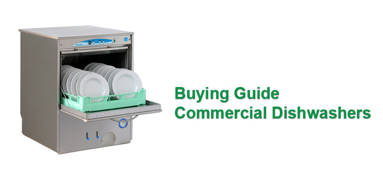Buying Guide Commercial Dishwashers