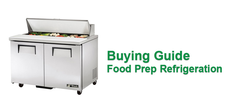 Buying Guide Food Prep Refrigeration