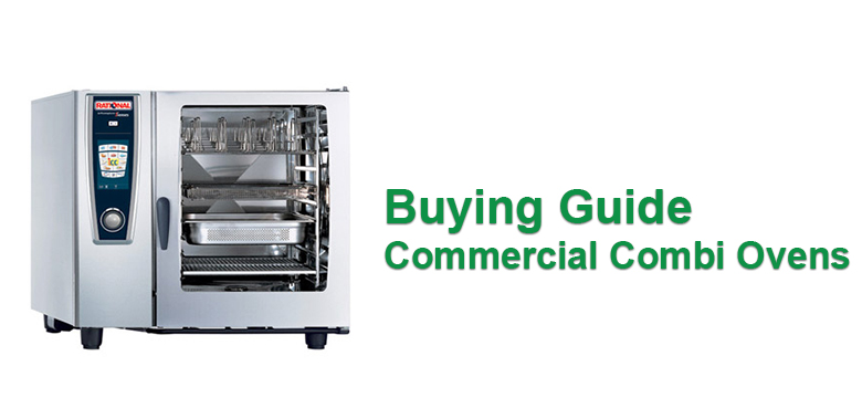 Buying Guide Commercial Combi Ovens