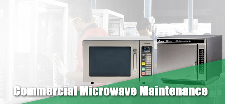 Commercial Microwave Maintenance