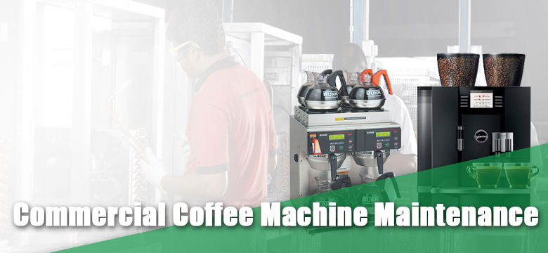 Commercial Coffee Machine Maintenance