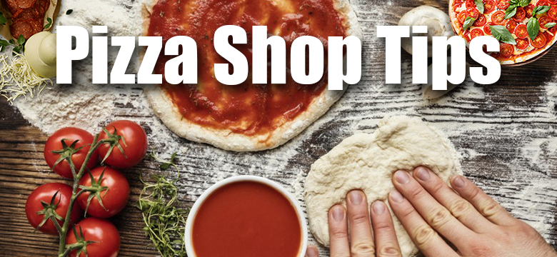 Commercial Pizza Shop Business Tips