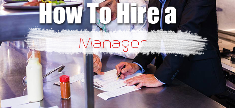 How To Hire Manager