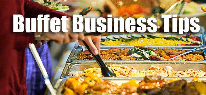 Buffet Business Tips