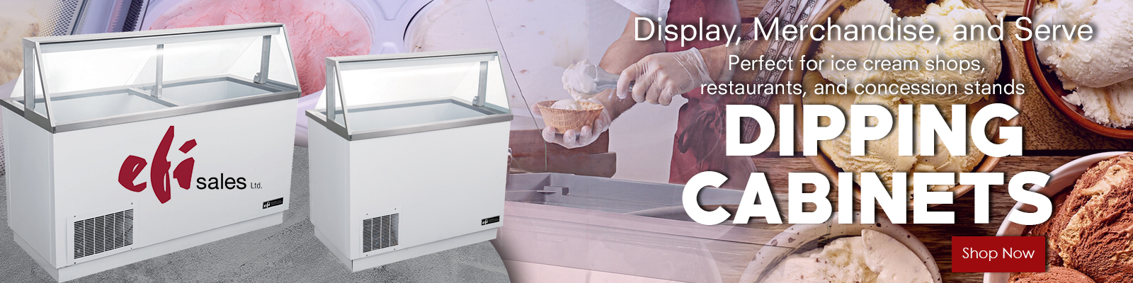 EFI Dipping Cabinet, Commercial Refrigeration Equipment