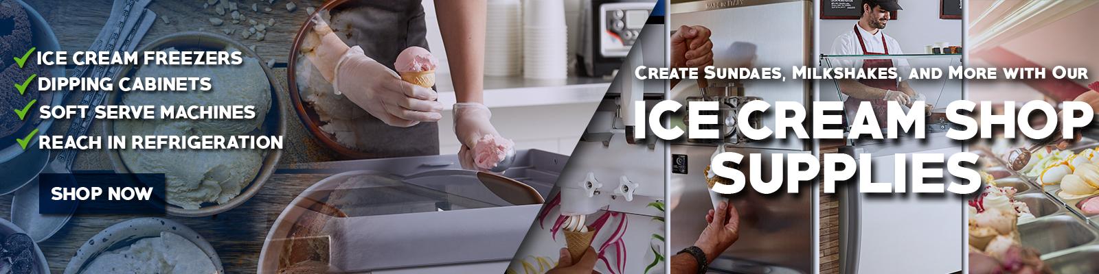 Commercial Ice Cream Shop Supplies, Ice Cream Shop Equipment