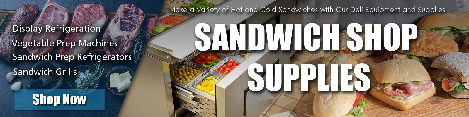 Commercial Sandwich Shop Equipment, Sandwich Shop Supplies